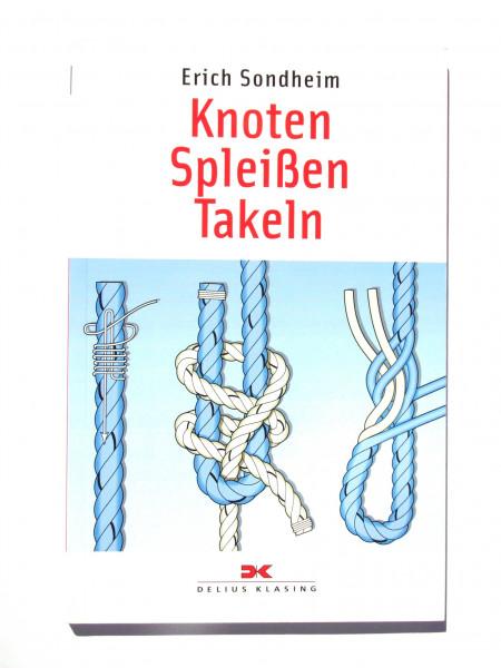 Knoten, Spleißen, Takeln